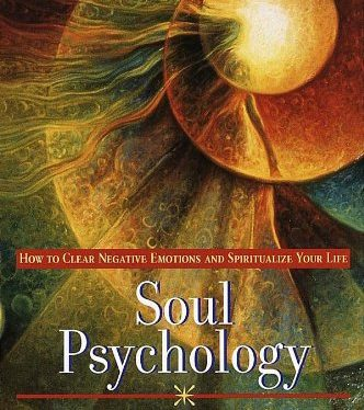 Soul-Psychology-How-to-Clear-Negative-Emotions-and-Spiritualize-Your-Life-0